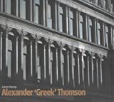 Stamp, Gavin: Alexander &#39;Greek&#39; Thomson