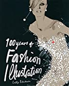 100 Years of Fashion Illustration by Cally…