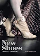 New Shoes: Contemporary Footwear Design by…