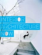 Interior Architecture Now by Jennifer Hudson