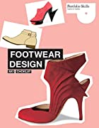Footwear Design (Portfolio Skills: Fashion &…