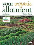 Your Organic Allotment by Pauline Pears