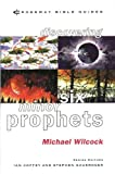 Wilcock, Michael: Discovering Six Minor Prophets: Understanding the Signs of the Times (Crossway Bible Guides)