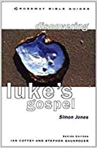 Luke: Lose Your Life and Live (Crossway…