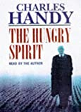Handy, Charles B.: The Hungry Spirit