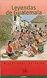 Asturias, Miguel Angel: Leyendas de Guatemala (Easy Reader)
