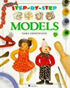 Models Pb (Step By Step) by Sara Grisewood