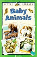 Baby Animals by Michael Chinery