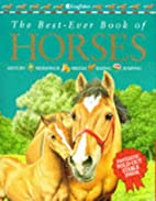 The Best-ever Book of Horses (Best-ever book…