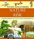 Morgan, Sally: Nature at Risk (Young Discoverers)