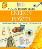 Morgan, Sally: Energy and Power (Young Discoverers)