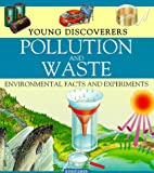 Morgan, Sally: Pollution and Waste (Young Discoverers)