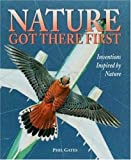 Phil Gates: Nature Got There First: Inventions Inspired by Nature