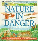 Harlow, Rosie: Nature in Danger: Environmental Facts and Experiments (Young Discoverers)