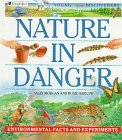 Harlow, Rosie: Nature in Danger (Young Discoverers: Environmental Facts and Experiments)