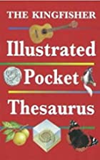 The Kingfisher Illustrated Pocket Thesaurus…