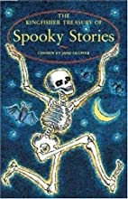 The Kingfisher Treasury of Spooky Stories by…