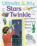 Maynard, Christopher: Stars Twinkle: And Other Questions about Space