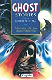Westall, Robert: Ghost Stories