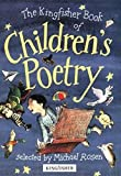Michael Rosen: The Kingfisher Book of Children's Poetry