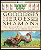 Bellingham, David: Goddesses Heroes and Shamans