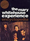 Baddiel, David: The Mary Whitehouse Experience Encyclopedia