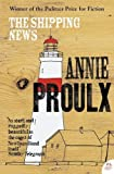 Proulx, E. Annie: The shipping News: A Novel