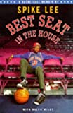SPIKE LEE: Best Seat in the House;