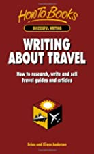 Writing About Travel: How to Research, Write…
