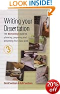 Writing Your Dissertation, 3rd Edition: The Bestselling Guide to Planning, Preparing and Presenting First-Class Work (The How to Series)