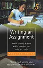 Writing an Assignment by Pauline Smith