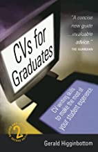 CVS for Graduates (How to) by Gerald…