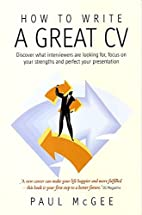 How to Write a Great Cv: Discover What…