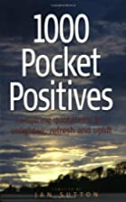 1000 Pocket Positives (How to) by Jan Sutton