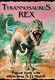 Sibbick, John: Tyrannosaurus Rex: Pop-up Book w/ 3D Model (3D Wall Posters)
