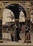 Roy, Ashok: National Gallery Technical Bulletin: Volume 27: Renaissance Siena and Perugia, 1490-1510