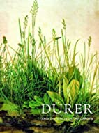 Durer and the Virgin in the Garden by Susan…