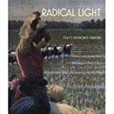 Ginex, Giovanna: Radical Light: Italy's Divisionist Painters, 1891-1910 (National Gallery Publications)