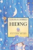 Humphries, Tudor: Hiding