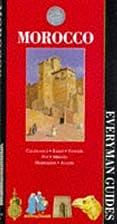 Morocco (Everyman Guides) by Maurice Arama