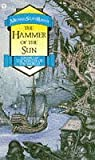 Rohan, Michael Scott: The Hammer of the Sun (Winter of the World, Book 3)
