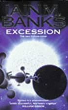 Excession by Iain M. Banks