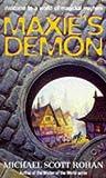 Michael Scott Rohan: Maxie's Demon