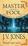 Jones, J.V.: Master and Fool. Volume 3 The Book of Words
