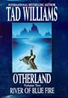Otherland: River of Blue Fire Bk. 2…