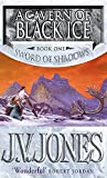 J. V. Jones: A Cavern of Black Ice (Sword of Shadows)