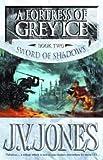 Jones, J V: Fortress of Grey Ice