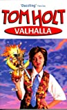 Holt, Tom: Valhalla