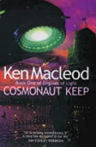 Cosmonaut Keep (Engines of Light) by Ken…