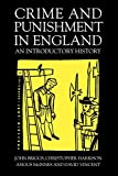 Briggs, John: Crime And Punishment In England: An Introductory History
